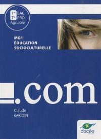 Education socioculturelle MG1 1e et Tle Bac Pro agricole