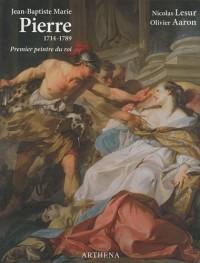Jean-Baptiste Marie Pierre (1714-1789) : Premier peintre du roi