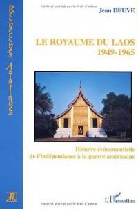 Le royaume du Laos : Histoire évenementielle de l'indépendance à la guerre américaine