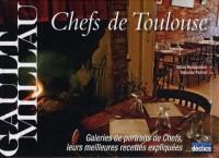 Chefs de Toulouse