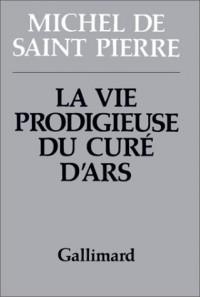 La Vie prodigieuse du curé d'Ars