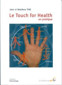 Le Touch For Health en pratique