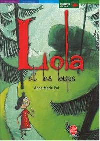 Lola et les loups - Tout seul