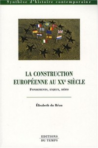 La construction européenne au XXe siècle