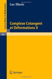Complexe Cotangent et Déformations II
