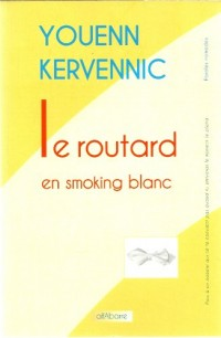 Le Routard en Smoking Blanc