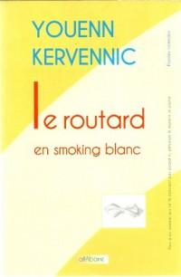 Le Routard en Smoking Blanc