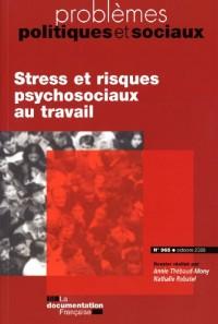 stress et risques psychosociaux au travail (n.965 octobre 2009)