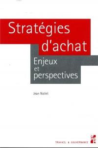 Stratégies d'achat : Enjeux et perspectives