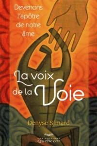 La Voix de la Voie - Devenons l'Apotre de Notre Ame