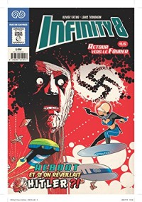 Infinity 8 - Comics n°4 : Retour vers le Führer
