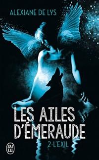 Les ailes d'émeraude (Tome 2) - L'exil
