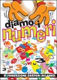 Diamo i numeri. Con CD Audio