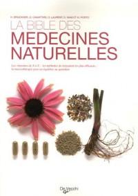 La bible des médecines naturelles