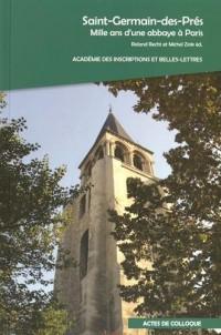 Saint-Germain-des-Prés : Mille ans d'une abbaye à Paris