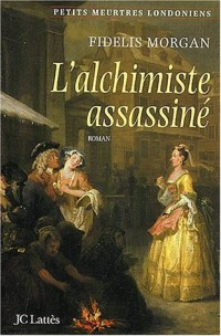 L'Alchimiste assassiné