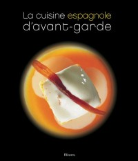 La cuisine espagnole d'avant-garde
