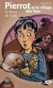 Pierrot et le Village des fous : Trésor de Frank