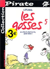 BD Pirate : Les Gosses, tome 5 : On a bien le droit de rire