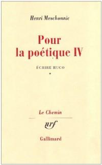 Pour la poétique, tome 4, volume 1