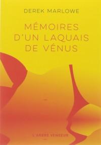 Mémoires d'un laquais de Vénus