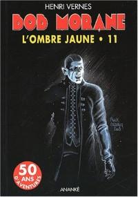 L'Ombre Jaune, Tome 11 : L'exterminateur. Le Jade de Séoul. Les Mille et une vies. La jeunesse de l'Ombre Jaune