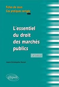 L'Essentiel du Droit des Marches Publics en Fiches 3e Édition