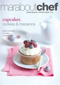 Cupcakes, Cookies et macarons