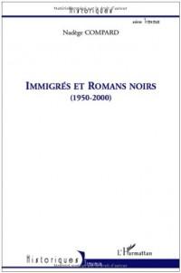 Immigrés et Romans noirs (1950-200)