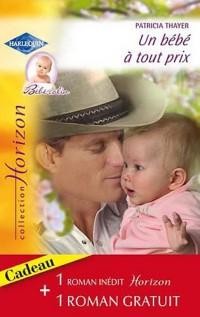 Un bébe à tout prix ; Invitation à l'amour