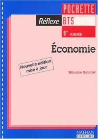 Réflexe : Economie, BTS 1ère année (Pochette de l'élève, 1 livret)