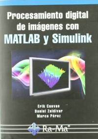 Procesamiento digital de imágenes con MATLAB y Simulink