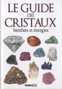Guide des Cristaux (le)