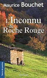 L'inconnu de Roche Rouge [Poche]