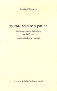 Journal sous occupation : Précédé de Correspondance avec Beverly Naïdoo