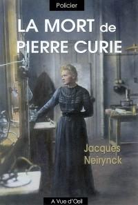 La mort de Pierre Curie