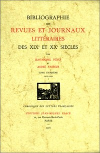 Bibliographie des revues et journaux littéraires des XIXe et XXe siècles