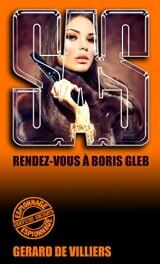 SAS 33 Rendez-vous à Boris Gleb [Poche]