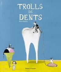 Trolls de dents