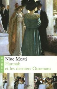Hannah et les derniers Ottomans