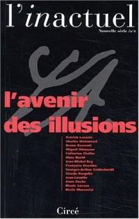 L'inactuel N° 8 : L'avenir des illusions
