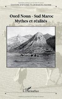 Oued Noun, sud Maroc : mythes et réalités