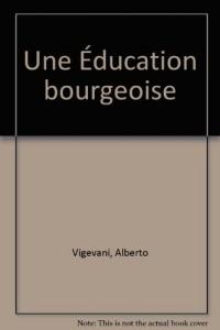 Une Éducation bourgeoise