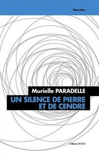Un Silence de Pierre et de Cendre