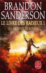 Le Livre des Radieux , Volume 1 (les Archives de Roshar, Tome 2) [Poche]