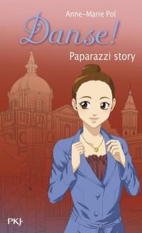 Danse - Tome 37 : Paparazzi story