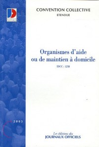 Organismes d'aide à domicile ou de maintien à domicile : Convention collective nationale du 11 mai 1983