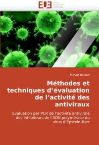 Méthodes et techniques d'évaluation de l'activité des antiviraux