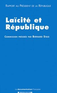 Laïcité et République : Rapport au Président de la République