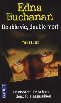 Double vie, double mort